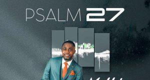 Dubem Bayo Psalm 27