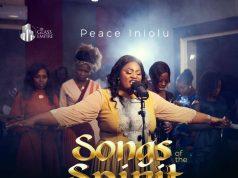 Peace Iniolu Songs of the Spirit